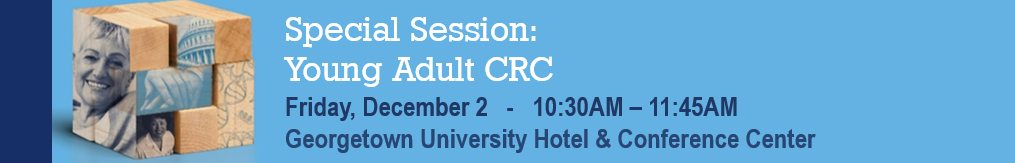 Special session on young adult CRC